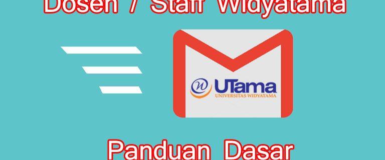 Panduan Email Dosen dan Staff Universitas Widyatama