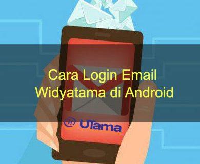 Cara Login Email Widyatama di Android