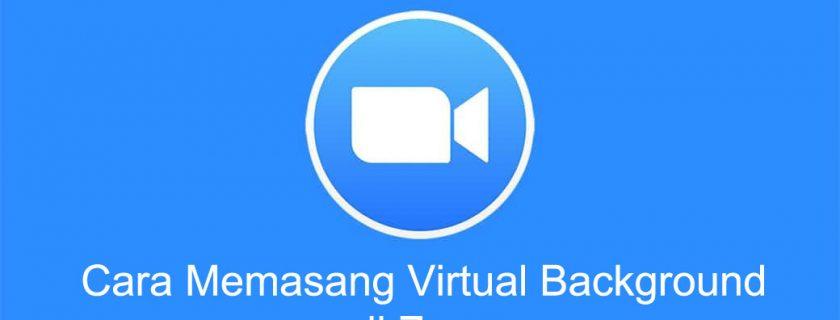 Cara Memasang Virtual Background di Zoom